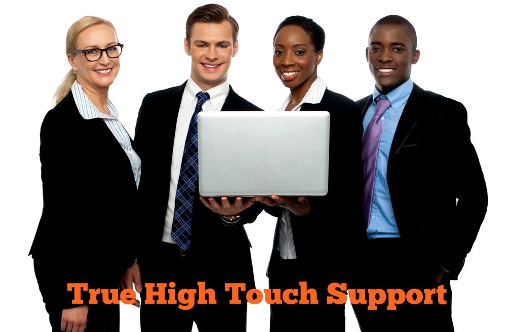 True High Touch Support